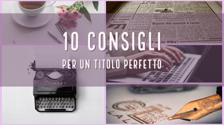 10 consigli titolo