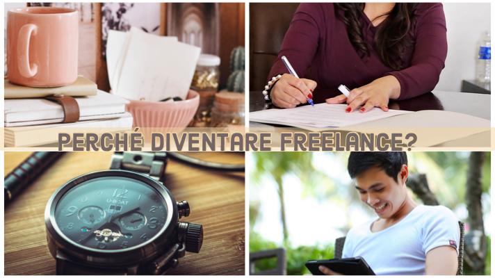 Perché diventare freelance